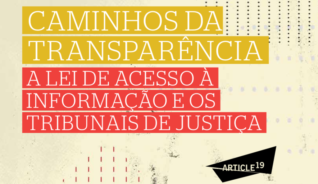 Novo relatório aponta falta de transparência nos Tribunais de Justiça do país